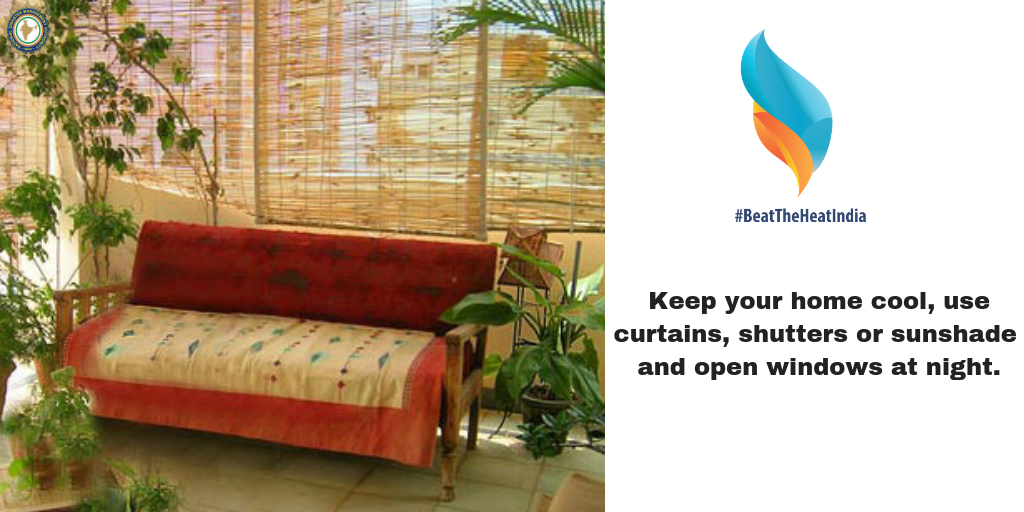 Keep your home cool, use curtains, shelters or sunshade and open windows at night