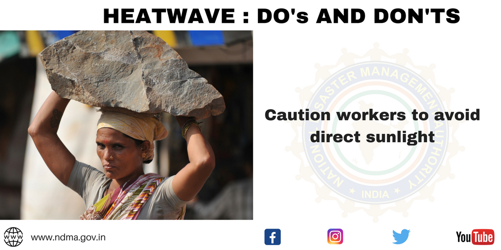 Caution workers to avoid direct sunlight