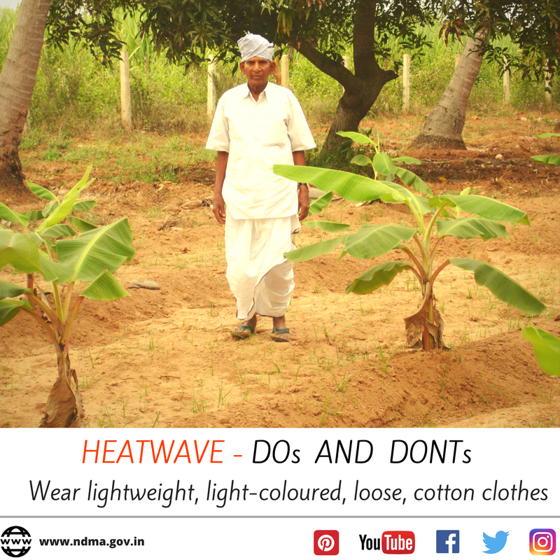 Wear light-weight, light-coloured, loose, cotton clothes