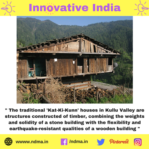 The traditional 'Kat-Ki-Kunn' houses in Kullu Valley are built with earthquake-resistant material