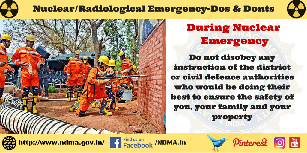 Don't disobey any instruction of the district or civil defence authorities