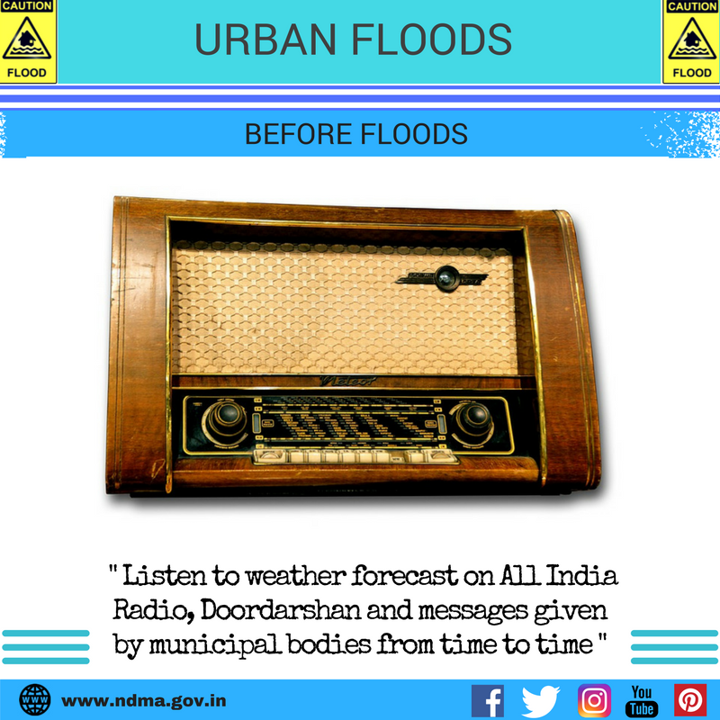 Before urban flood - listen to weather forecast on All India Radio, Doordarshan and messages given by municipal bodies from time to time