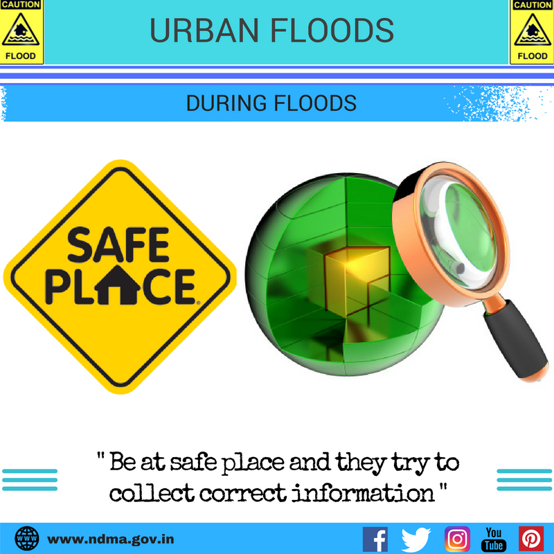 During urban flood – be at a safe place and try to collect correct information