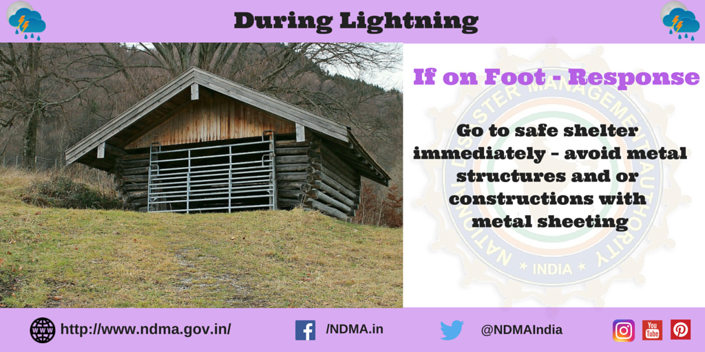 if on foot - response - go to a safe shelter immediately - avoid metal structures and or constructions with metal sheeting