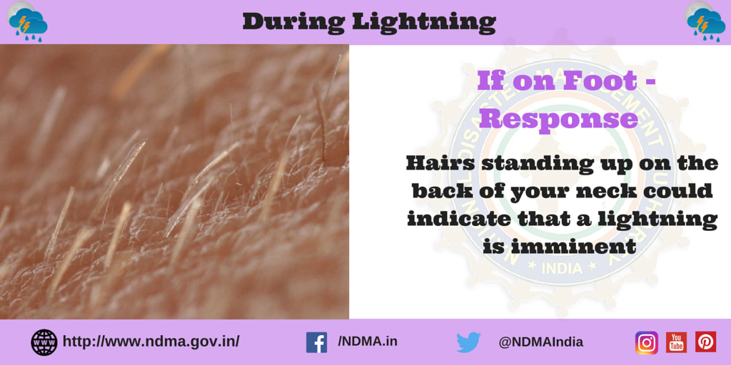 If on foot - response - hair standing up on the back of your neck could indicate that lightning is imminent