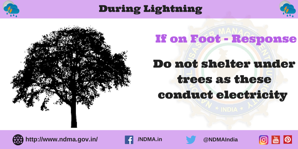 If on foot - response - do not shelter under trees as these conduct electricity