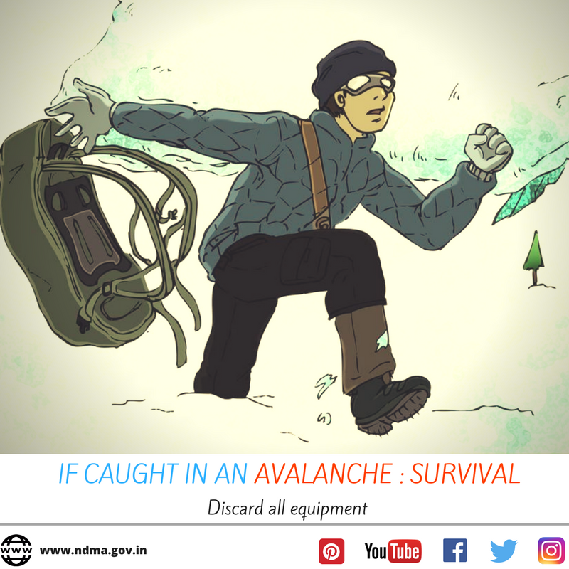 If caught in an avalanche - discard all equipment.