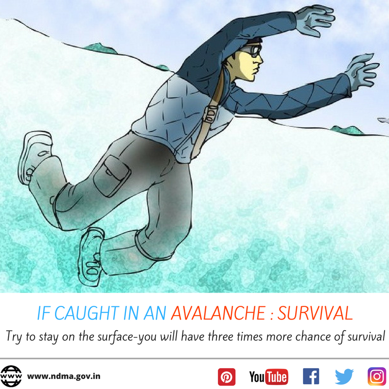 If caught in an avalanche - try to stay on the surface, you will have three times more chance of survival.