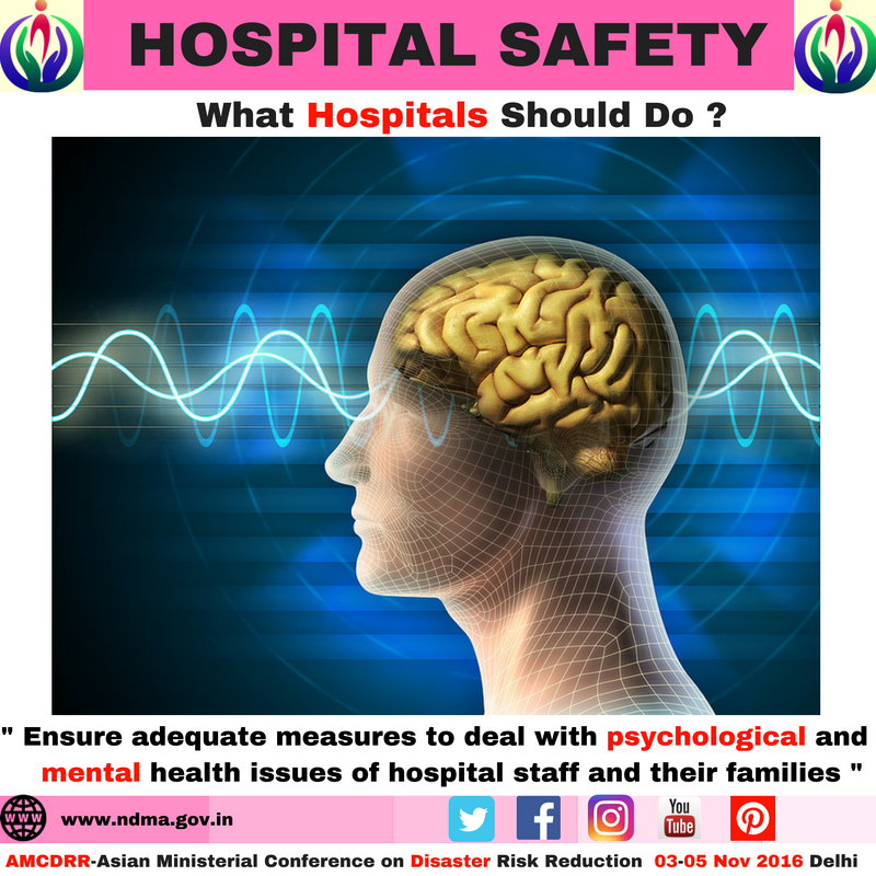 Ensure adequate measures to deal with psychological and mental health issues of hospital staff and their families