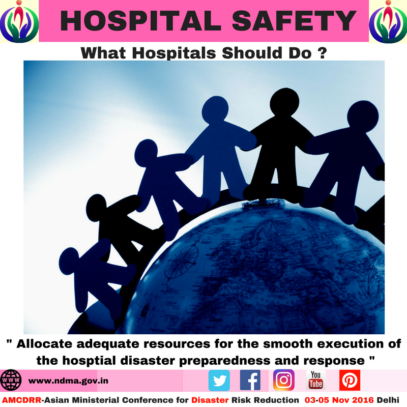 Allocate adequate resources for the smooth execution of the hospital disaster preparedness and response