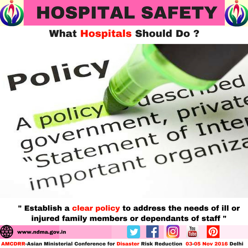 Establish a clear policy to address the needs of ill or injured family members or departments of staff