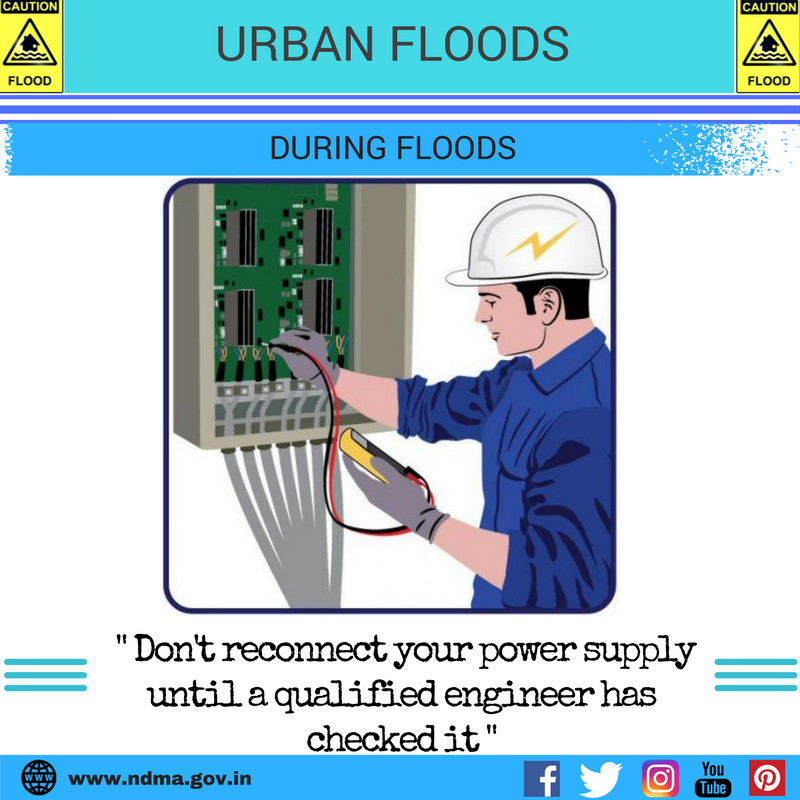 During urban flood – don't reconnect your power supply until a qualified engineer has checked it